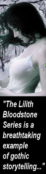 The Lilith Bloodstone Series - Gothic Storytelling